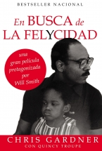 En busca de la felycidad (Pursuit of Happyness - Spanish Edition) - Chris Gardner