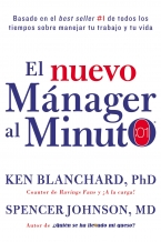 El nuevo mánager al minuto (One Minute Manager - Spanish Edition) - Ken Blanchard