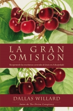 La gran omisión - Dallas Willard